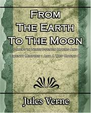Cover of: From The Earth To The Moon: Direct in Ninety-seven Hours And Twenty Minutes: And A Trip Round It - 1920