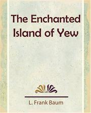 Cover of: The Enchanted Island of Yew | L. Frank Baum