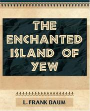 Cover of: The Enchanted Island of Yew - 1903 | L. Frank Baum