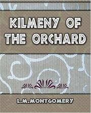 Cover of: Kilmeny of the Orchard - 1910