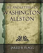Cover of: Life and Letters of Washington Allston - 1892