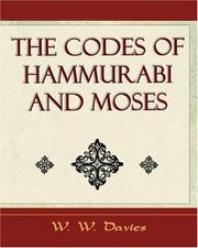 Cover of: The Codes of Hammurabi and Moses -  Archaeology Discovery | W. W. Davies