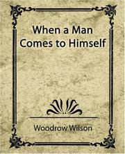 Cover of: When a Man Comes to Himself | Woodrow Wilson