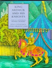 Cover of: King Arthur and his knights | Henry Gilbert