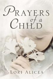 Cover of: Prayers Of A Child | Lori A. Alicea