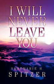 Cover of: I Will Never Leave You | Rosemarie H Spitzer