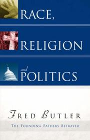 Cover of: Race, Religion and Politics