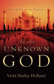 Cover of: To The Unknown God | Vicki, Harley Holland