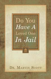 Cover of: Do You Have A Loved One In Jail?