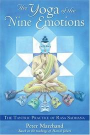 Cover of: The Yoga of the Nine Emotions | Peter Marchand