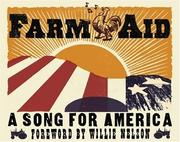 Cover of: Farm Aid: A Song for America