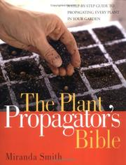 Cover of: The plant propagator's bible