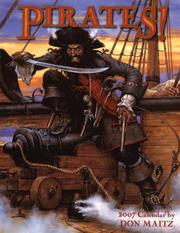 Cover of: Pirates! 2007 Calendar (Calender) | Don Maitz