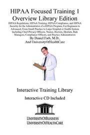 Cover of: HIPAA Focused Training 1 | Daniel Farb