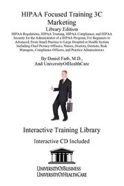 Cover of: HIPAA Focused Training 3C | Daniel Farb