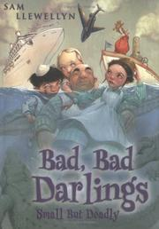 Cover of: Bad, bad Darlings : small but deadly