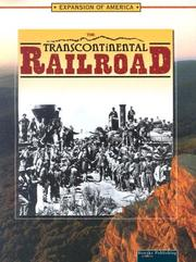 Cover of: The Transcontinental Railroad (The Expansion of America)