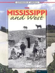 Cover of: The Mississippi And The West (The Expansion of America)