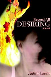 Cover of: Beyond All Desiring