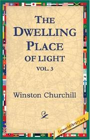 Cover of: The Dwelling-Place of Light, Vol 3