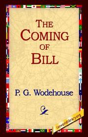 Cover of: The Coming Of Bill | P. G. Wodehouse