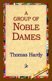 Cover of: A Group Of Noble Dames | Thomas Hardy