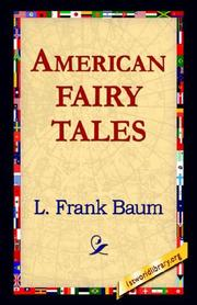 Cover of: American Fairy Tales by L. Frank Baum
