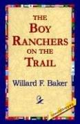 The Boy Ranchers on the Trail