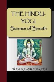 Cover of: THE HINDU-YOGI Science of Breath | Yogi Ramacharaka