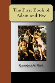 Cover of: The First Book of Adam and Eve