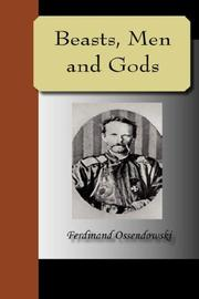 Cover of: Beasts, Men and Gods