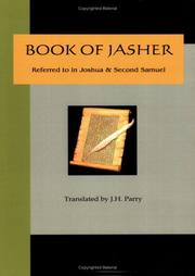 Cover of: Book of Jasher - Referred to in Joshua & Second Samuel | J. H. Parry