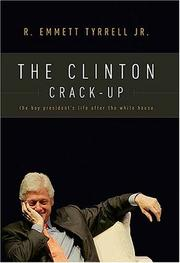The Clinton Crack-Up by R. Emmett Tyrrell