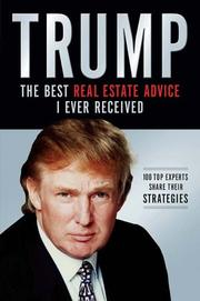 Cover of: Trump: The Best Real Estate Advice I Ever Received