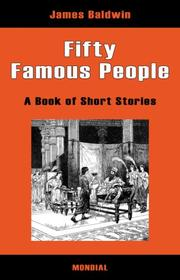 Cover of: Fifty Famous People (Illustrated book of short stories) | James Baldwin
