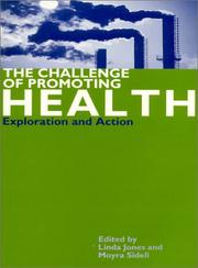 Cover of: The Challenge of Promoting Health |