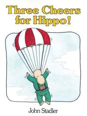 Cover of: Three Cheers for Hippo!