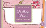 Cover of: Soothing Soaks | Laurie Wagner