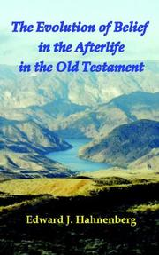 Cover of: The Evolution of Belief in the Afterlife in the Old Testament
