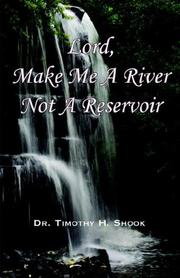 Lord, Make Me a River, Not a Reservoir