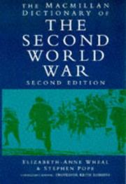 Cover of: The MacMillan Dictionary of the Second World War