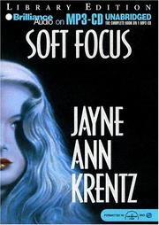 Cover of: Soft Focus | Jayne Ann Krentz
