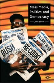 Cover of: Mass Media, Politics and Democracy