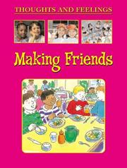 Cover of: Making Friends (Thoughts and Feelings)