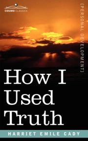 Cover of: How I Used Truth