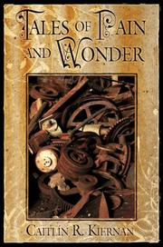 Cover of: Tales of Pain and Wonder | Caitlin R. Kiernan