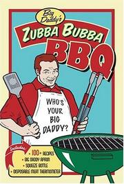 Cover of: Big Daddy's Zubba Bubba BBQ Kit