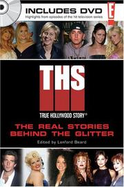 Cover of: E! true Hollywood story : the real storiesl behind the glitter | edited by Lanford Beard.