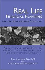Cover of: Real Life Financial Planning for the High-Income Specialist | David J. Johnson