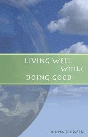 Cover of: Living well while doing good
